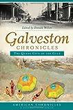 Galveston Chronicles, Robert Shelton, 1626191824