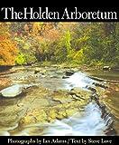 The Holden Arboretum 9781884836879
