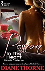 Passion in the Heart (Diary of a Free Woman Book 7)
