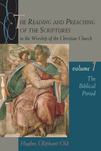 the-reading-and-preaching-of-the-scriptures-in-the-worship-of-the-christian-church-volume-1-the-bibl