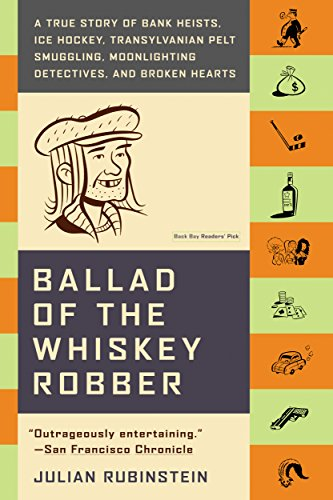 1edca1d9a3de5 Ballad of the Whiskey Robber  A True Story of Bank Heists
