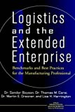 img - for Logistics and the Extended Enterprise: Benchmarks and Best Practices for the Manufacturing Professional by Sandor Boyson (1999-03-11) book / textbook / text book