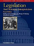 Legislation and Statutory Interpretation, 2d (Concepts and Insights Series)