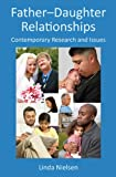 Father-Daughter Relationships, Linda Nielsen, 1848729340