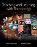 By Judy Lever-Duffy - Teaching and Learning with Technology, Enhanced Pearson eText wit (5th Edition) (2014-03-22) [Loose Leaf]