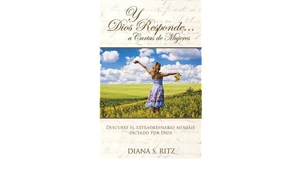 Y Dios Responde...a Cartas de Mujeres (Spanish Edition ...