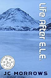 Life After E.L.E. (The Frozen World Book 1)