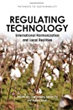 Regulating Technology, Adrian Ely and Patrick van Zwanenberg, 1849712468
