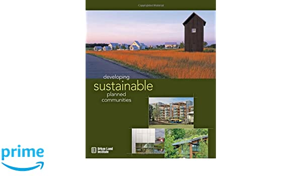 Developing Sustainable Planned Communities
