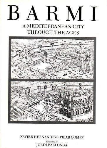 Barmi: A Mediterranean City Through The Ages