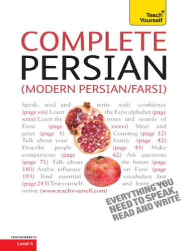 Download Complete Modern Persian (Farsi) Beginner to Intermediate Course: Learn to read, write, speak and understand a new language with Teach Yourself Pdf