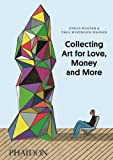 img - for Collecting Art for Love, Money and More by Ethan Wagner (2013-04-02) book / textbook / text book
