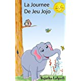 Livre pour enfants: La Journée De Jeu De Jojo - livre enfant de 4 ans: Un livre d'images pour les enfants. Children's book in French (French picture book),Animaux ... pour enfants. French kids books t. 1)