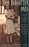 img - for The Forgotten Ones: Women and Children Under Nippon book / textbook / text book