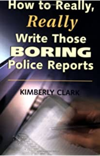 Report Writing Fundamentals for Police and Correctional Officers by James  E  PH  SlideShare