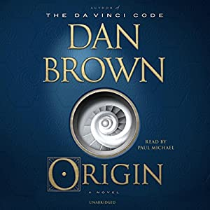 Origin: A Novel | Livre audio Auteur(s) : Dan Brown Narrateur(s) : Paul Michael