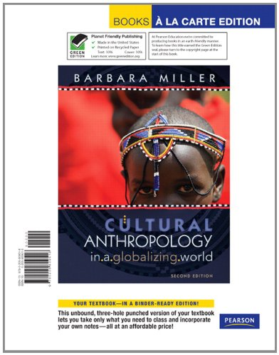Cultural Anthropology in a Globalizing World, Books a la Carte Edition (4th Edition)