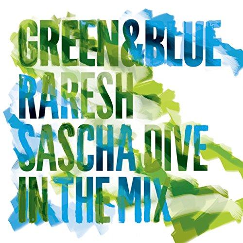 Green & Blue 2011: Raresh & Sascha Dive In the Mix