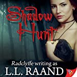 Shadow Hunt | L.L. Raand