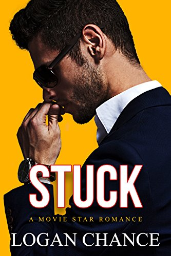 Stuck: A Movie Star Romance cover