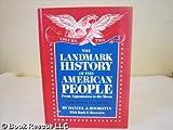 The Landmark History of the American People, Daniel J. Boorstin and Ruth F. Boorstin, 0394991192
