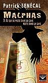Malphas, tome 3 : Ce qui se passe dans la cave reste dans la cave par Senécal