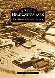 Headwaters Park, Geoff Paddock, 0738519715