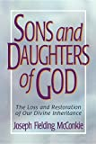 Sons and Daughters of God, Joseph F. McConkie, 0884949362