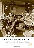 img - for Business History: Complexities and Comparisons book / textbook / text book
