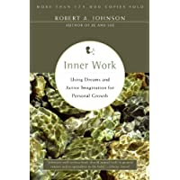 Inner Work: Using Dreams & Active Imagination for Personal Growth