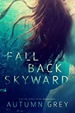 Fall Back Skyward (Fall Back Series #1)