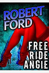 Free Ride Angie (a short story) Kindle Edition