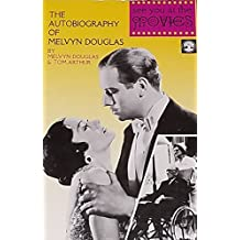 See You at the Movies: The Autobiography of Melvyn Douglas
