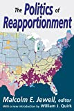 The Politics of Reapportionment, , 1412818656