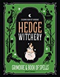 Coloring Book of Shadows: Hedge Witchery Grimoire