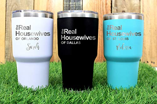 (the Real Housewives of Your City Vacuum Insulated 30 ounce Tumbler with Lid)