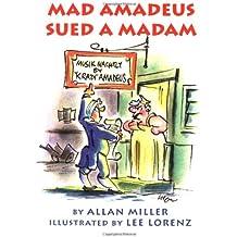 Mad Amadeus Sued a Madam (Pocket Paragon Series)