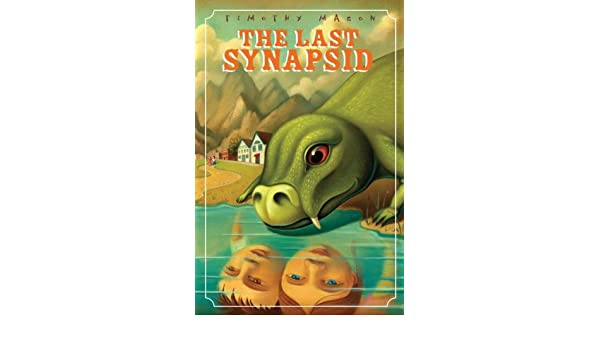 The Last Synapsid (English Edition) eBook: Timothy Mason ...
