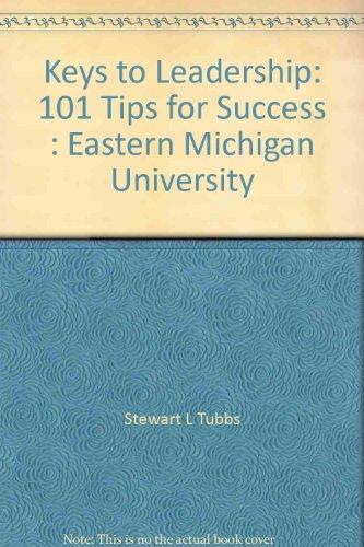 Keys to Leadership: 101 Tips for Success : Eastern Michigan University