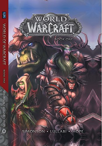 World of Warcraft: Book One (Warcraft: Blizzard Legends)