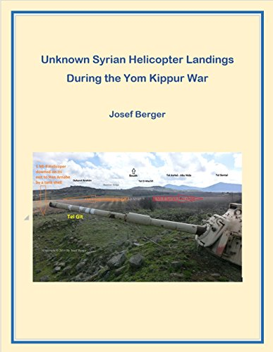 Unknown Syrian Helicopter Landings During the Yom Kippur War: How a military system confuses itself ... ()