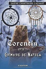 Corentin et le grimoire de Natula par Sabine Chantraine-Cachart