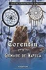 Corentin et le grimoire de Natula par Chantraine-Cachart