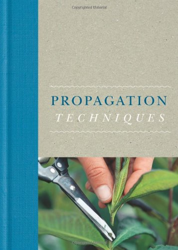 Propagation Techniques (Royal Horticultural Society Handbooks)