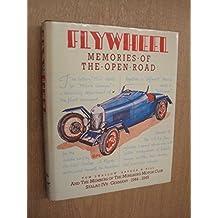 Flywheel Memories Of The Open Road