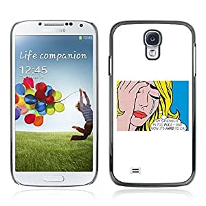Colorful Printed Hard Protective Back Case Cover Shell Skin for Samsung Galaxy S4 IV (I9500 / I9505 / I9505G) / SGH-i337 ( Funny First World Problem )