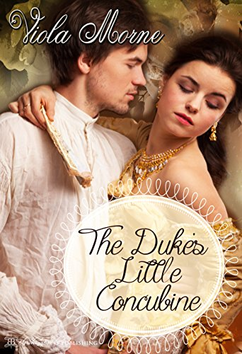 - The Duke's Little Concubine (The Marquis' Runaway Miss Book 2)