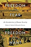 Freedom from Fear, Freedom from Want: An Introduction to Human Security
