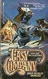 Easy Company and the Big Blizzard, John Wesley Howard, 0515060321