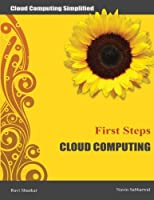 Cloud Computing First Steps: Cloud Computing for beginners Front Cover
